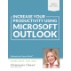 Increase Your Productivity Using Microsoft Outlook 2013